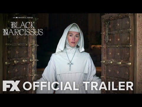 Black Narcissus | Official Trailer [HD] | FX