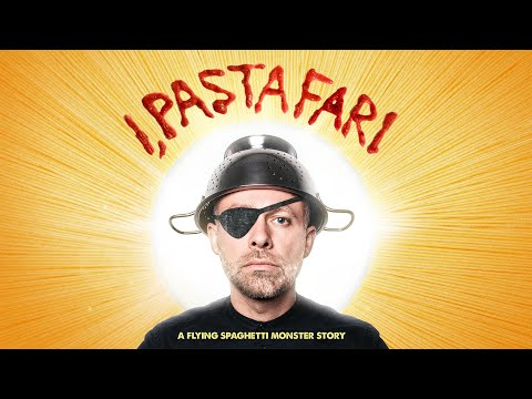 I, Pastafari: A Flying Spaghetti Monster Story | Trailer | Available Now