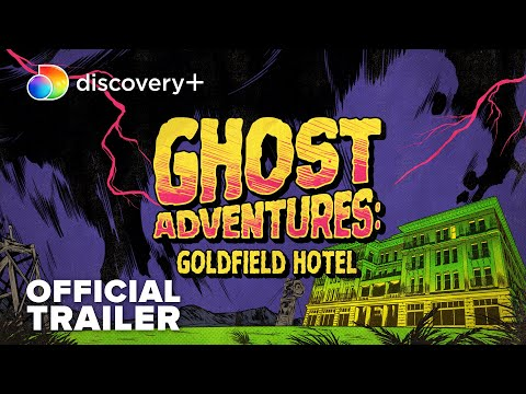 Ghost Adventures: Goldfield Hotel   Official Trailer   discovery+