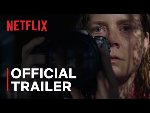 The Woman in the Window | Official Trailer | Netflix