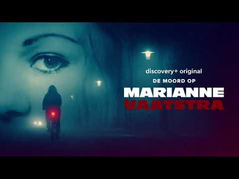 Trailer De Moord op Marianne Vaatstra - discovery+
