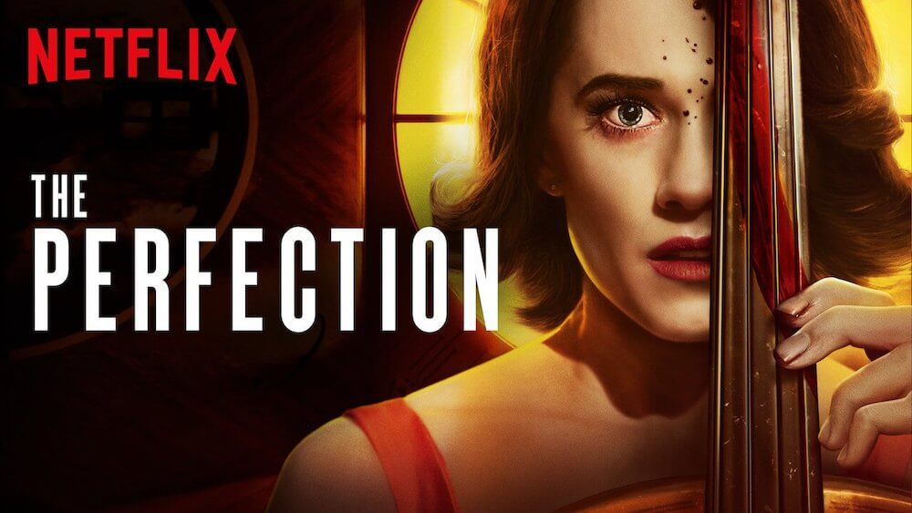 The Perfection Netflix Nederland
