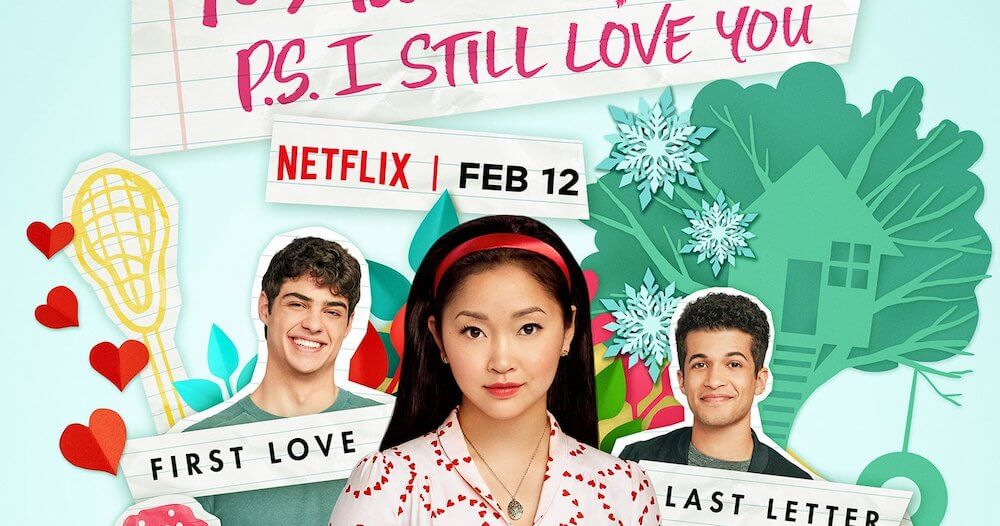 To All the Boys PS I Still Love You Netflix film