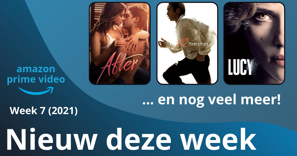 Nieuw Amazon Prime Video Nederland week 7 2021